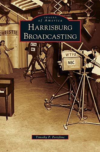 9781531649531: Harrisburg Broadcasting