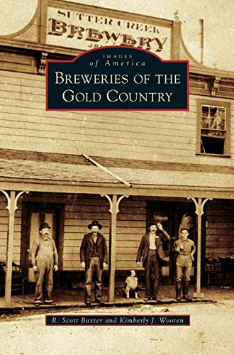 9781531650384: Breweries of the Gold Country
