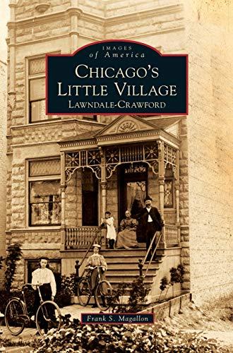 9781531651275: Chicago's Little Village: Lawndale-Crawford