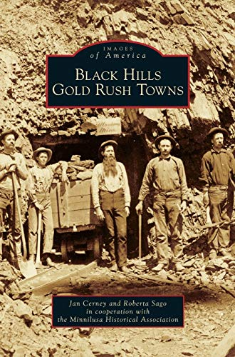 9781531651381: Black Hills Gold Rush Towns