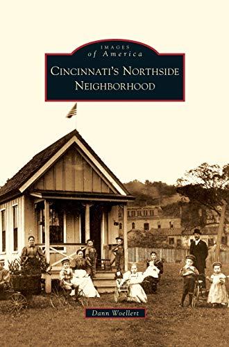 9781531651428: Cincinnati's Northside Neighborhood