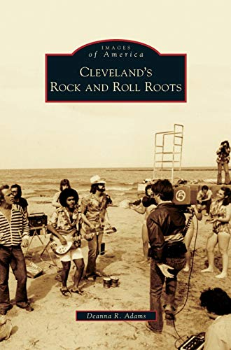 9781531651497: Cleveland's Rock and Roll Roots