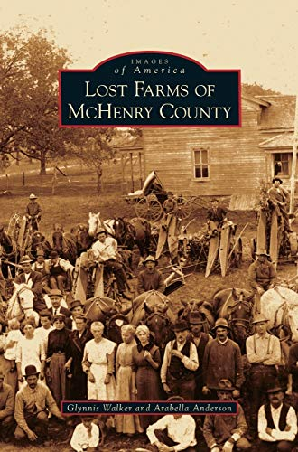 9781531651602: Lost Farms of McHenry County