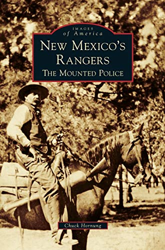 9781531652302: New Mexico's Rangers: The Mounted Police