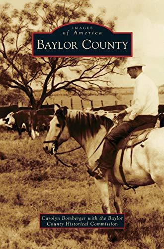 9781531652593: Baylor County