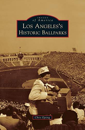 9781531653132: Los Angeles's Historic Ballparks