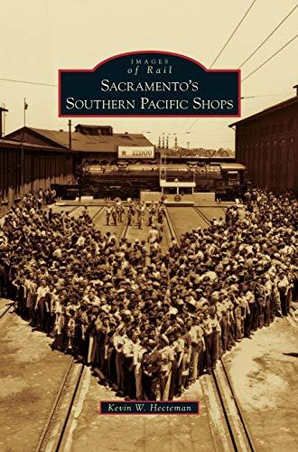 9781531653262: Sacramento's Southern Pacific Shops