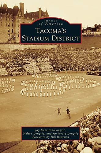 9781531653408: Tacoma's Stadium District