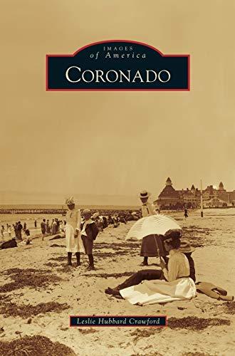 Coronado (Hardback or Cased Book): Crawford, Leslie Hubbard