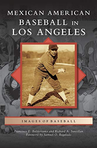9781531654221: Mexican American Baseball in Los Angeles