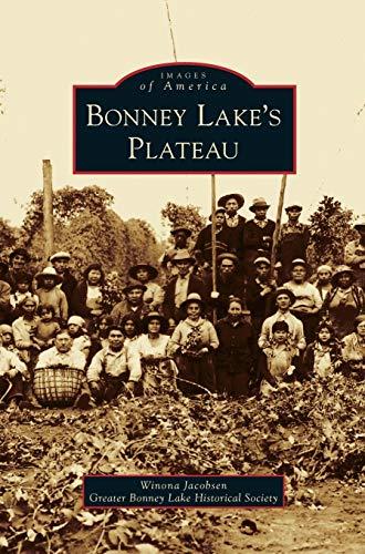 9781531654429: Bonney Lake's Plateau