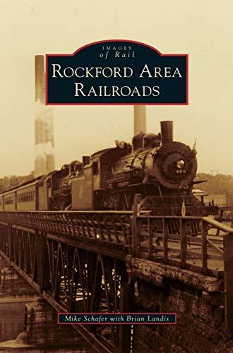 9781531655860: Rockford Area Railroads
