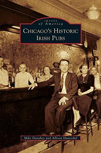 9781531655877: Chicago's Historic Irish Pubs
