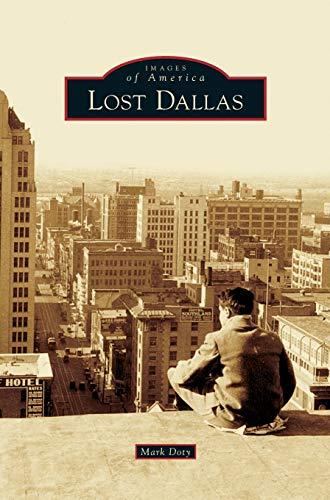 Lost Dallas: Mark Doty