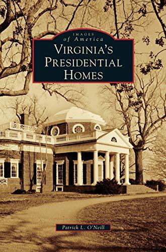 9781531657543: Virginia's Presidential Homes