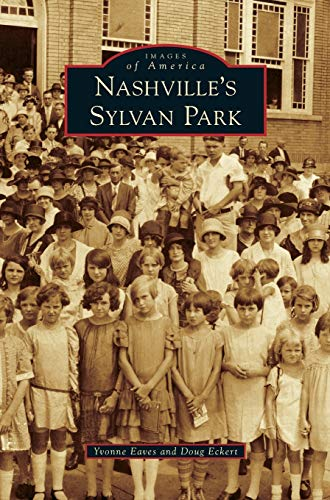 9781531658106: Nashville's Sylvan Park
