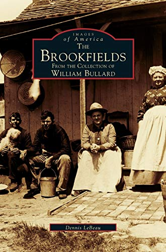 9781531660000: Brookfields: From the Collection of William Bullard
