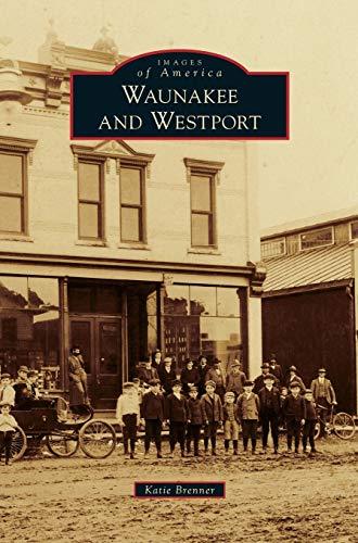 9781531661939: Waunakee and Westport
