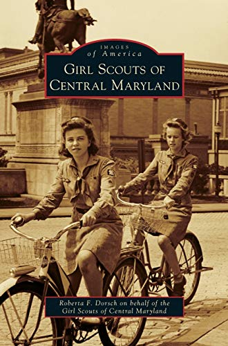 9781531662387: Girl Scouts of Central Maryland