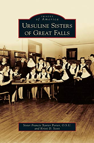 9781531664343: Ursuline Sisters of Great Falls