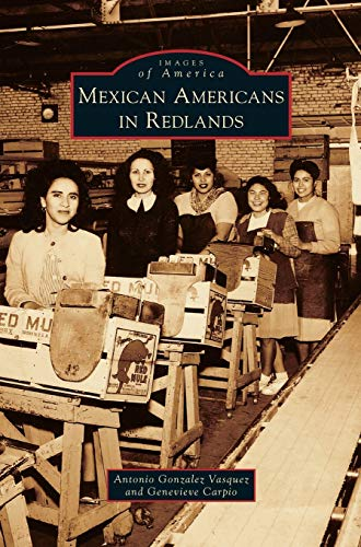9781531664350: Mexican Americans in Redlands