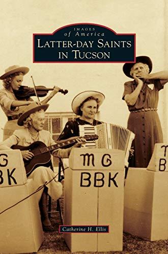 9781531665142: Latter-Day Saints in Tucson