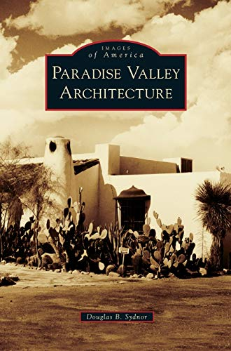 9781531665326: Paradise Valley Architecture