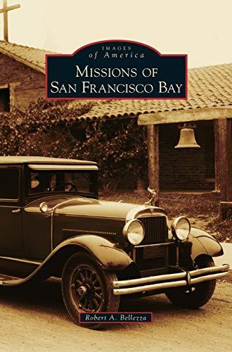 9781531665517: Missions of San Francisco Bay