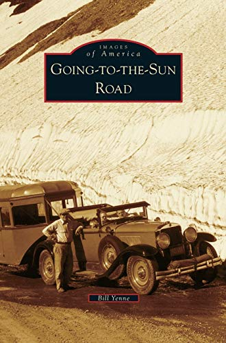 9781531665630: Going-To-The-Sun Road