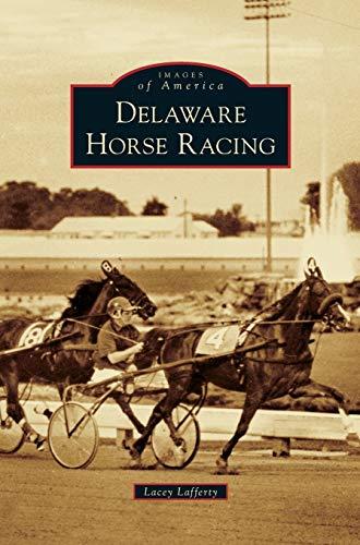 9781531665876: Delaware Horse Racing