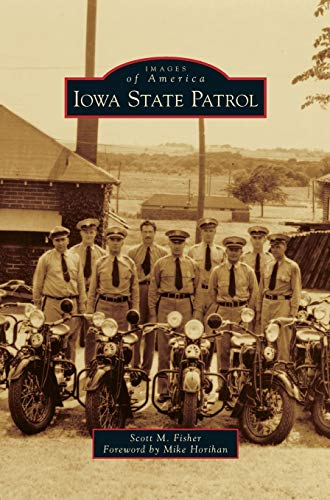 9781531666613: Iowa State Patrol