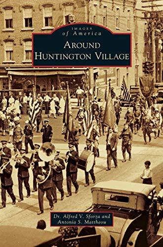 9781531667214: Around Huntington Village