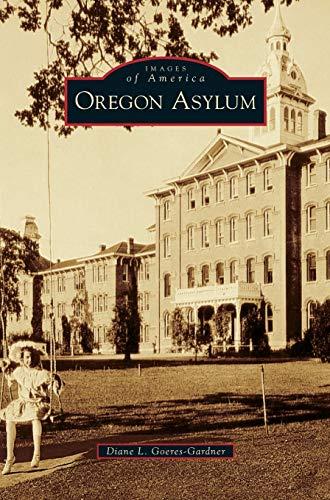 9781531667719: Oregon Asylum