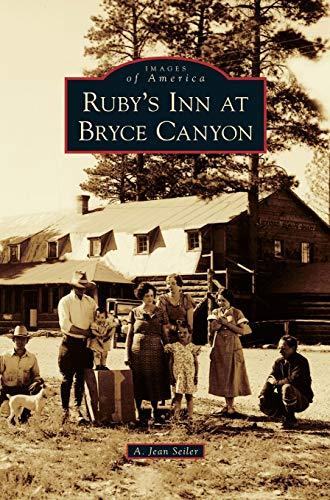 9781531667771: Ruby's Inn at Bryce Canyon