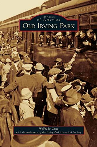 9781531668310: Old Irving Park