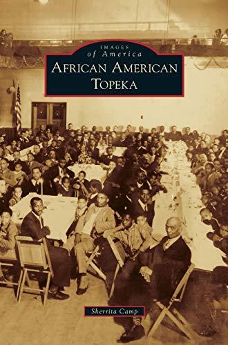 9781531668426: African American Topeka