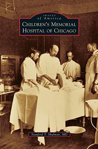 9781531668761: Children's Memorial Hospital of Chicago