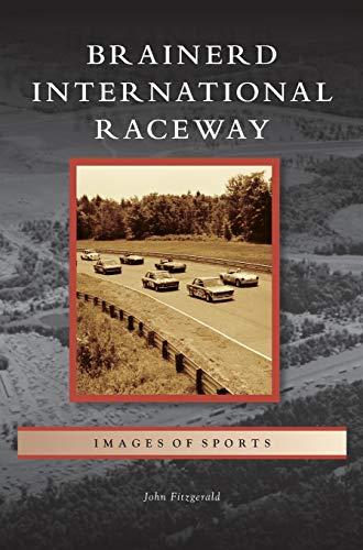 9781531669065: Brainerd International Raceway