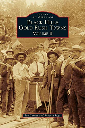 9781531671150: Black Hills Gold Rush Towns: Volume II