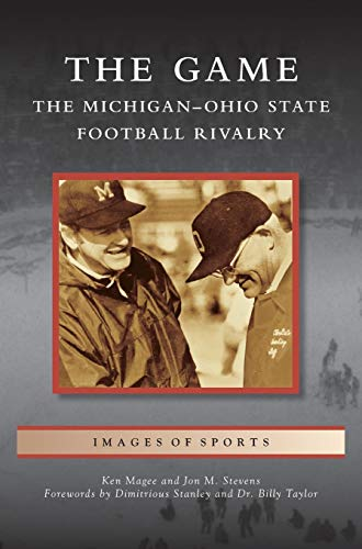 Game: The Michigan-Ohio State Football Rivalry: Ken Magee