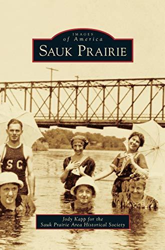 9781531671679: Sauk Prairie