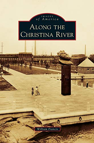 9781531672256: Along the Christina River