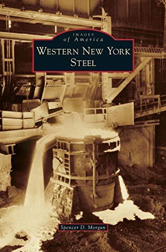 9781531672485: Western New York Steel