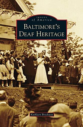 9781531673345: Baltimore's Deaf Heritage
