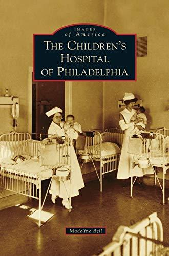 9781531674120: Children's Hospital of Philadelphia