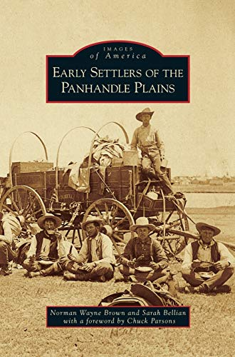 9781531675448: Early Settlers of the Panhandle Plains