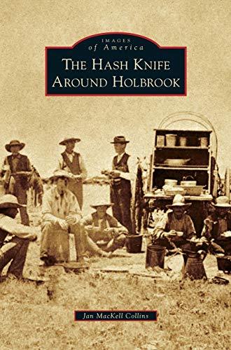 9781531675684: Hash Knife Around Holbrook