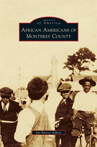 9781531677152: African Americans of Monterey County
