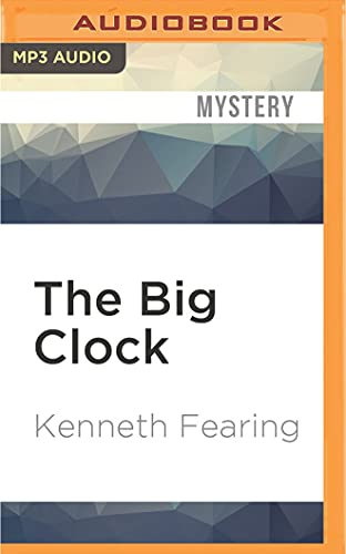 The Big Clock: Kenneth Fearing