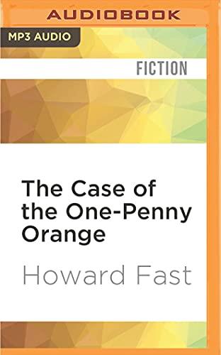 The Case of the One-Penny Orange (The Masao Masuto Mysteries): Howard Fast